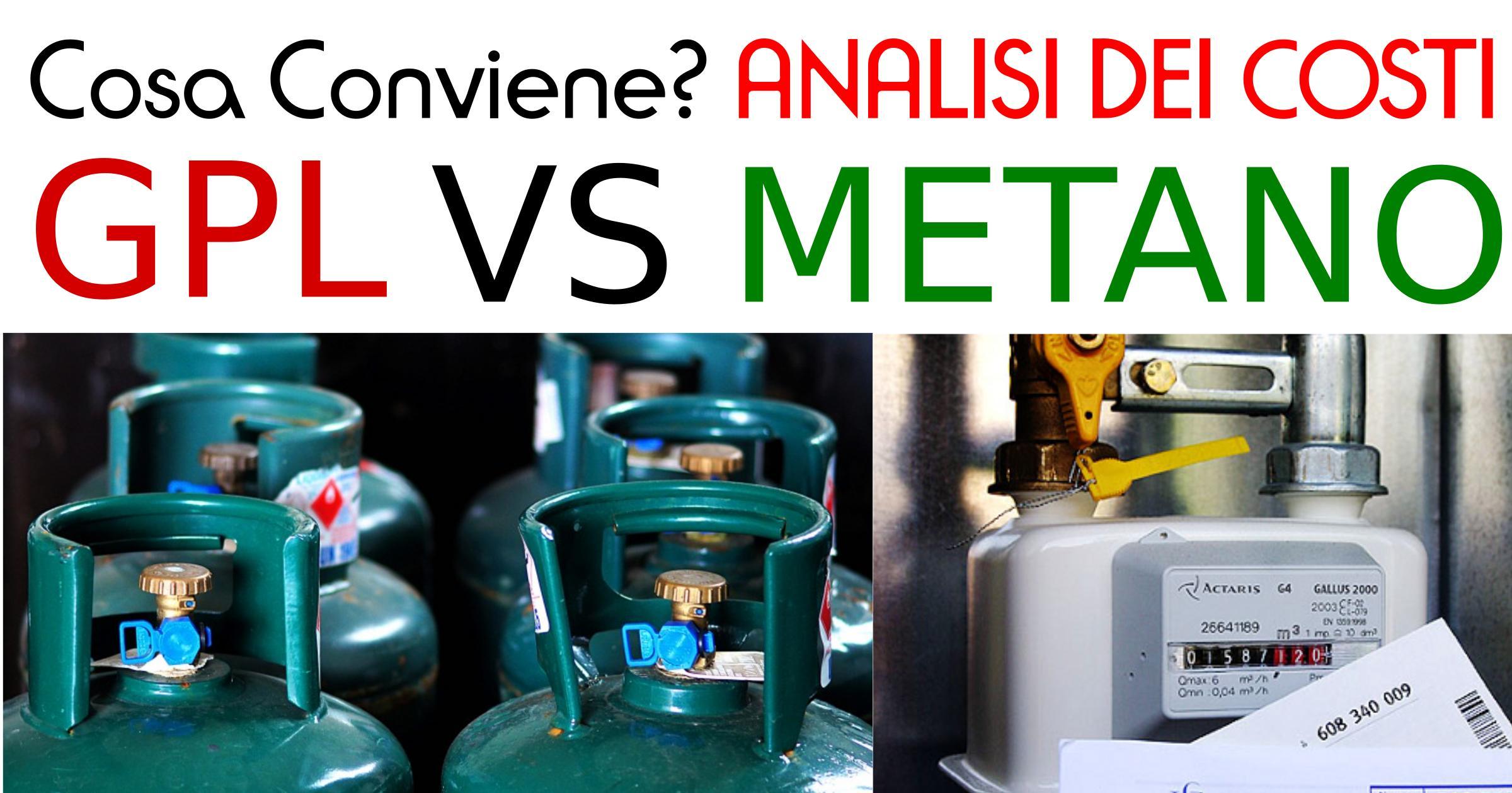 Bombole Gas GPL o metano cosa conviene?