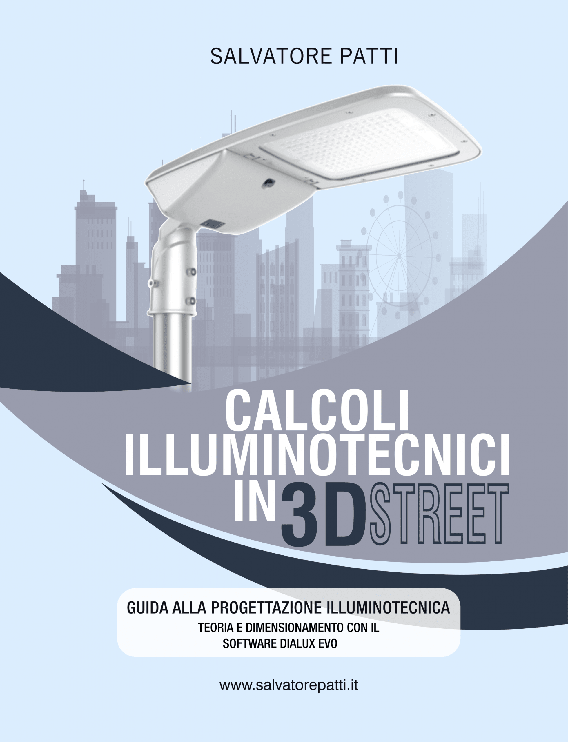 calcoli illuminotecnici in 3D STREET